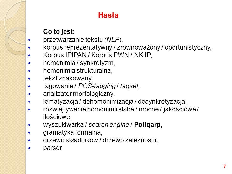 Co to jest: przetwarzanie tekstu (NLP), korpus reprezentatywny / zrównoważony / oportunistyczny, Korpus IPIPAN / Korpus PWN / NKJP, homonimia / synkre