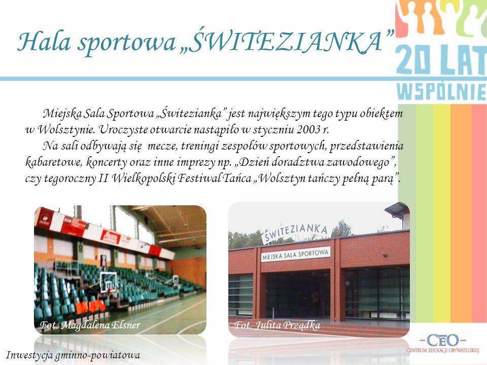 Hala sportowa ŚWITEZIANKA Miejska Sala Sportowa Świtezianka jest największym tego typu obiektem w Wolsztynie. Uroczyste otwarcie nastąpiło w styczniu