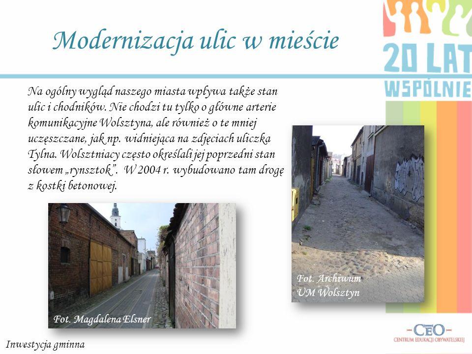 Modernizacja ulic w mieście Na ogólny wygląd naszego miasta wpływa także stan ulic i chodników. Nie chodzi tu tylko o główne arterie komunikacyjne Wol