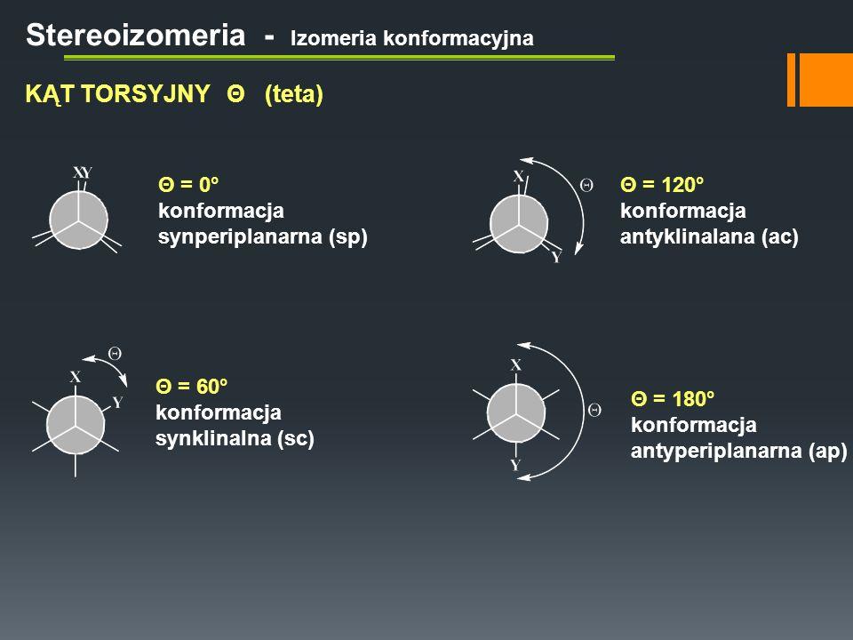 Stereoizomeria - Izomeria konformacyjna Konformacja naprzemianległa cząsteczki etanu Takiemu układowi atomów odpowiada minimum energii potencjalnej układu Konformacja naprzciwległa cząsteczki etanu Takiemu układowi atomów odpowiada maksimum energii potencjalnej układu ΘEnergia potencjalna układu 0°0°Maksimum 60 °Minimum 120 °Maksimum 180 °Minimum 240 °Maksimum