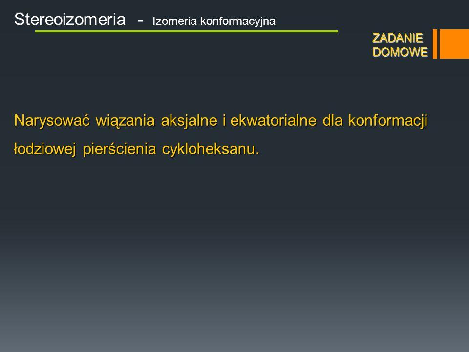 Stereoizomeria - Izomeria konfiguracyjna Diastereoizomery forma treo forma erytro