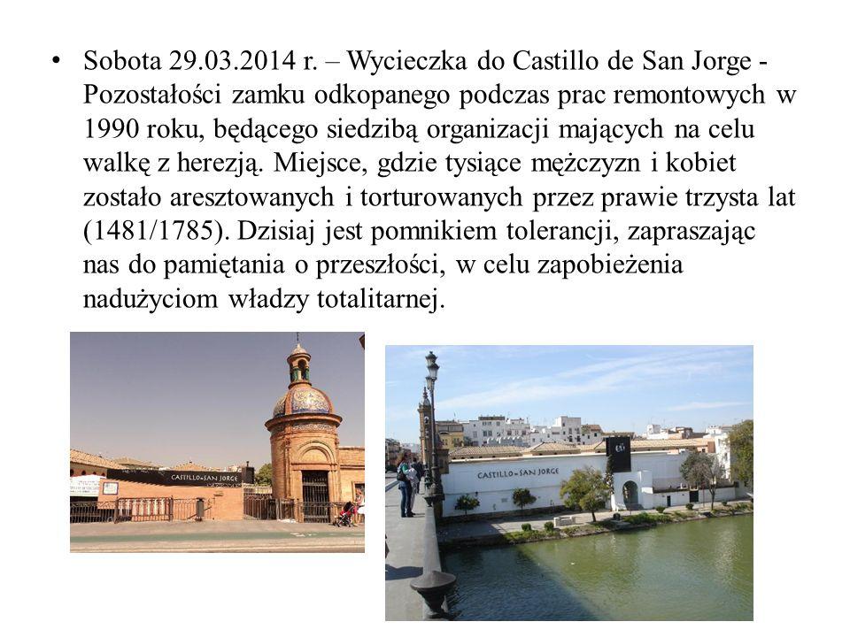 Sobota 29.03.2014 r. – Wycieczka do Castillo de San Jorge - Pozostałości zamku odkopanego podczas prac remontowych w 1990 roku, będącego siedzibą orga