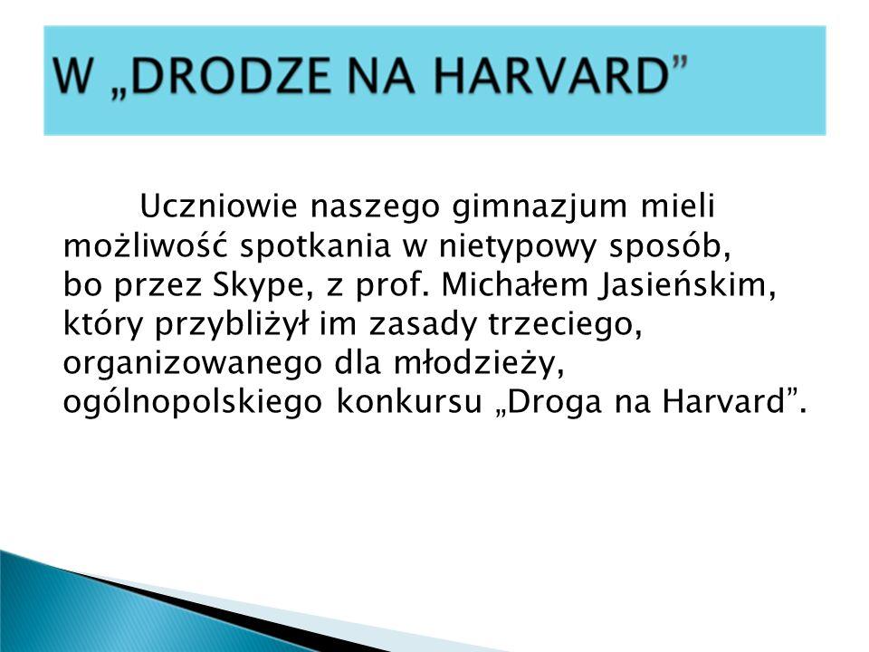 Uczniowie naszego gimnazjum mieli możliwość spotkania w nietypowy sposób, bo przez Skype, z prof. Michałem Jasieńskim, który przybliżył im zasady trze