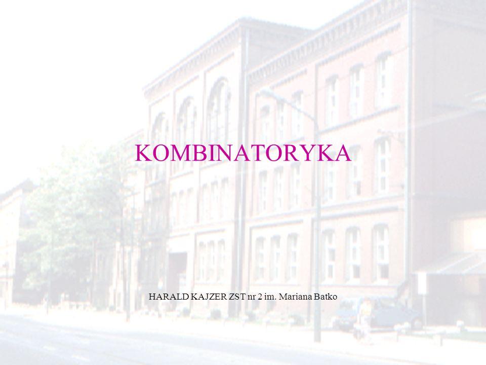 KOMBINATORYKA HARALD KAJZER ZST nr 2 im. Mariana Batko