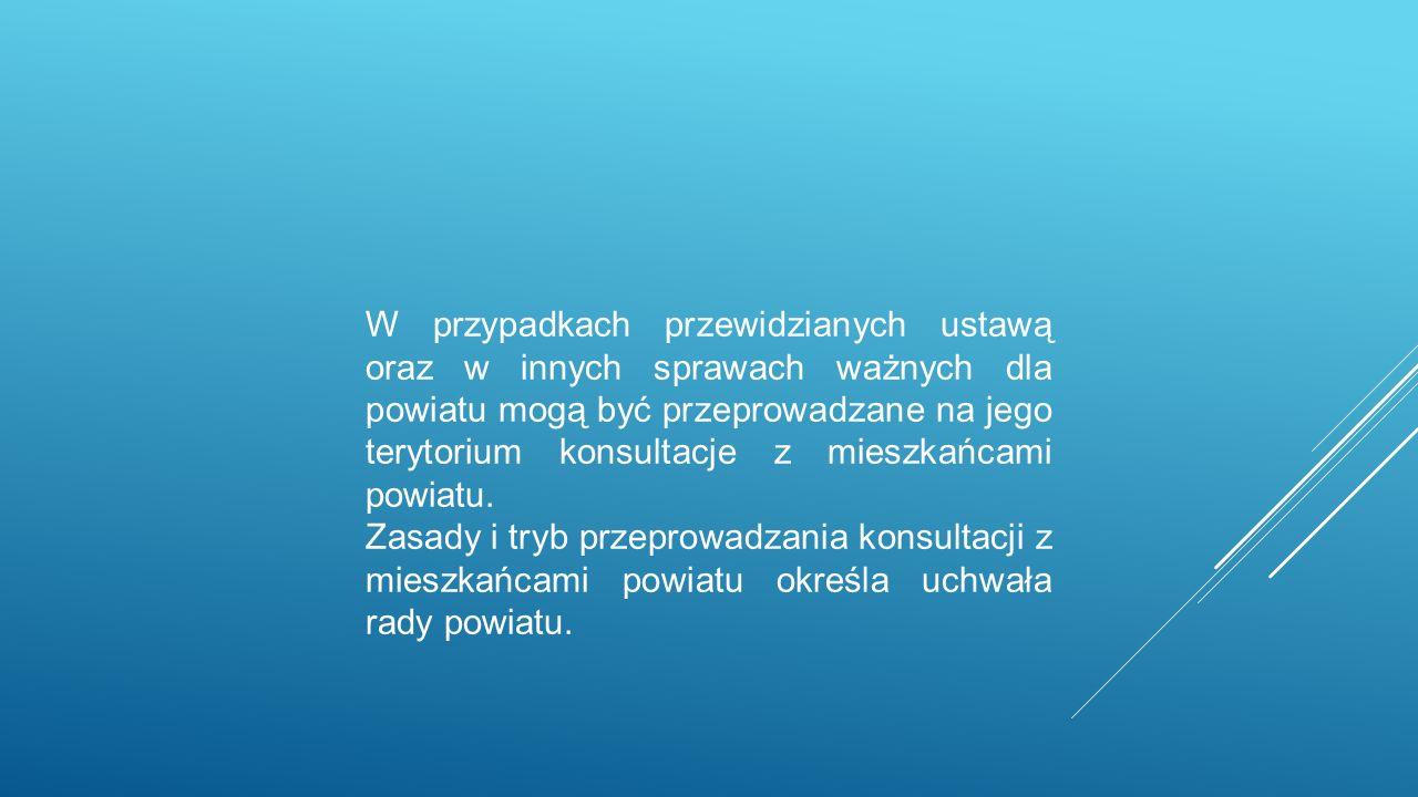 W przypadkach przewidzianych ustawą oraz w innych sprawach ważnych dla powiatu mogą być przeprowadzane na jego terytorium konsultacje z mieszkańcami powiatu.