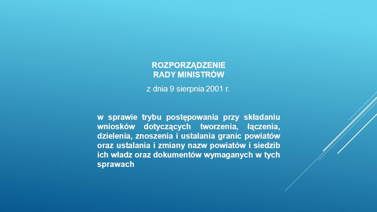 ROZPORZĄDZENIE RADY MINISTRÓW z dnia 9 sierpnia 2001 r.