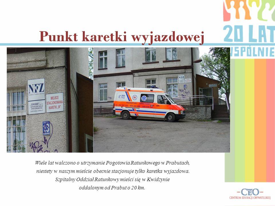 Wiele lat walczono o utrzymanie Pogotowia Ratunkowego w Prabutach, niestety w naszym mieście obecnie stacjonuje tylko karetka wyjazdowa. Szpitalny Odd