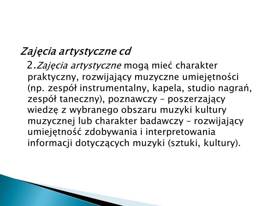 Zajęcia artystyczne cd 2.