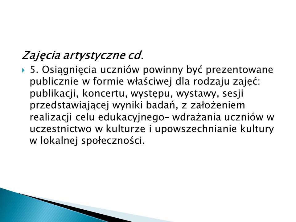 Zajęcia artystyczne cd.5.