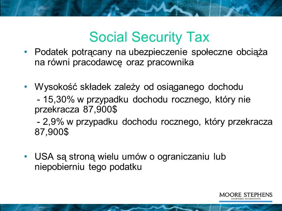 Social Security Tax Podatek potrącany na ubezpieczenie społeczne obciąża na równi pracodawcę oraz pracownika Wysokość składek zależy od osiąganego doc