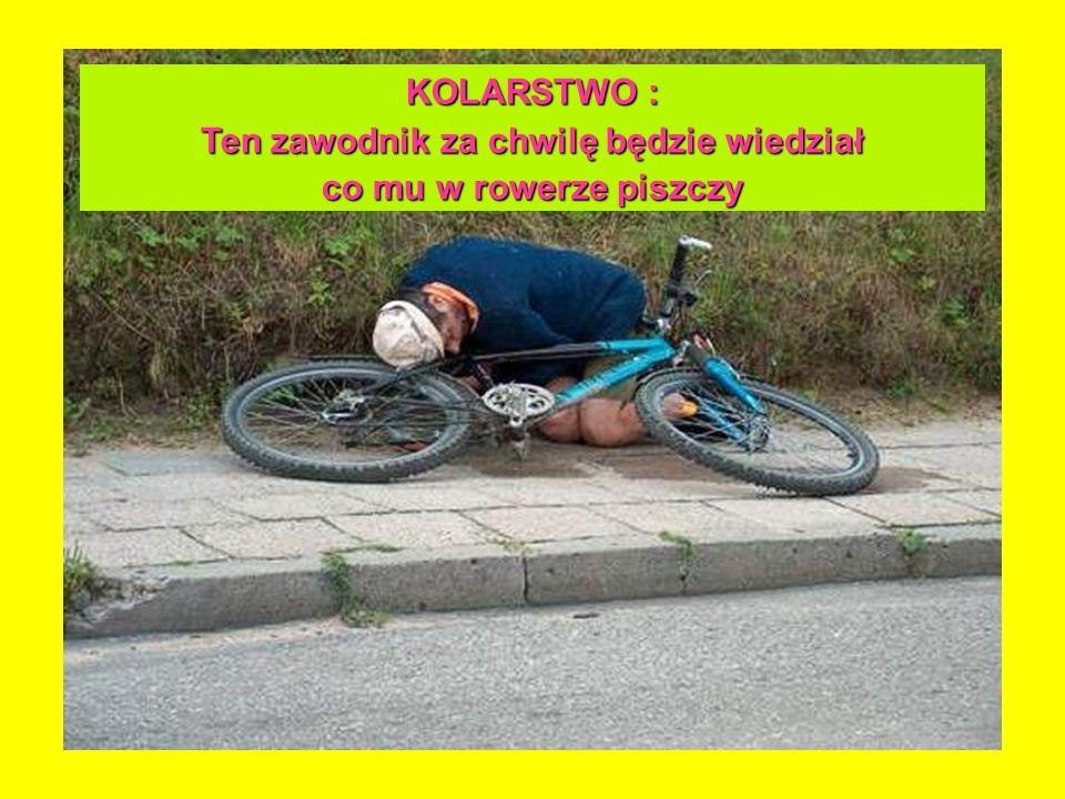 KOLARSTWO : Ten zawodnik za chwilę będzie wiedział co mu w rowerze piszczy