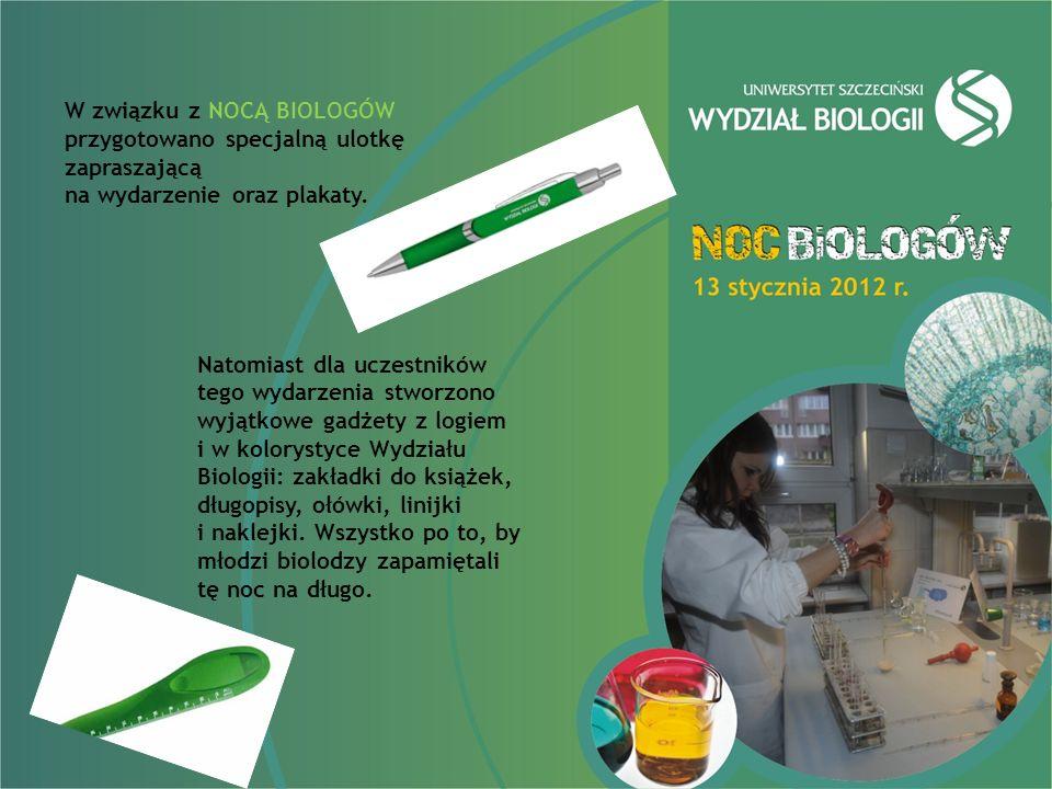 W związku z NOCĄ BIOLOGÓW przygotowano specjalną ulotkę zapraszającą na wydarzenie oraz plakaty.