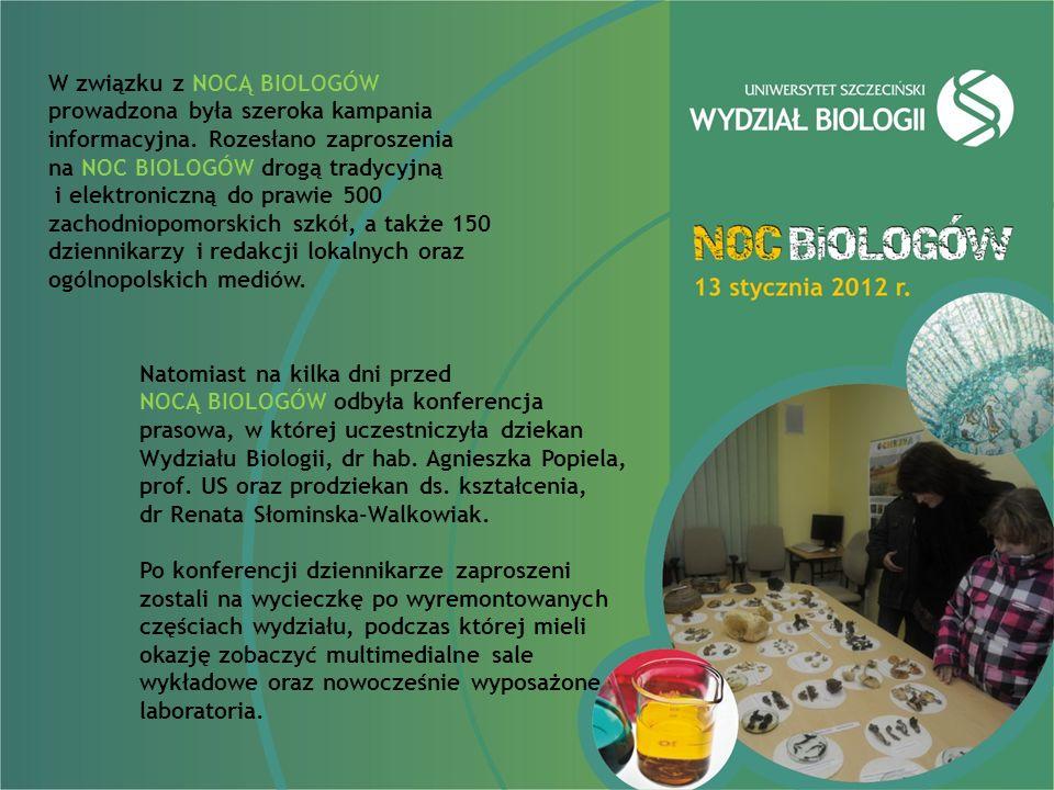 W związku z NOCĄ BIOLOGÓW prowadzona była szeroka kampania informacyjna.