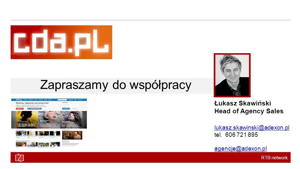 RTB network Zapraszamy do współpracy Łukasz Skawiński Head of Agency Sales lukasz.skawinski@adexon.pl tel. 606 721 895 agencje@adexon.pl