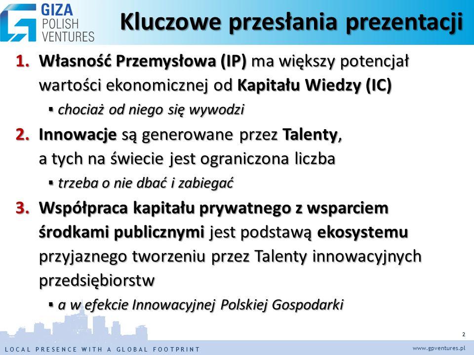L O C A L P R E S E N C E W I T H A G L O B A L F O O T P R I N TL O C A L P R E S E N C E W I T H A G L O B A L F O O T P R I N T www.gpventures.pl 13 Czas, aby i polski rząd zapisał w swoich programach pozyskiwanie talentów z zagranicy Postulowane działania: 1.