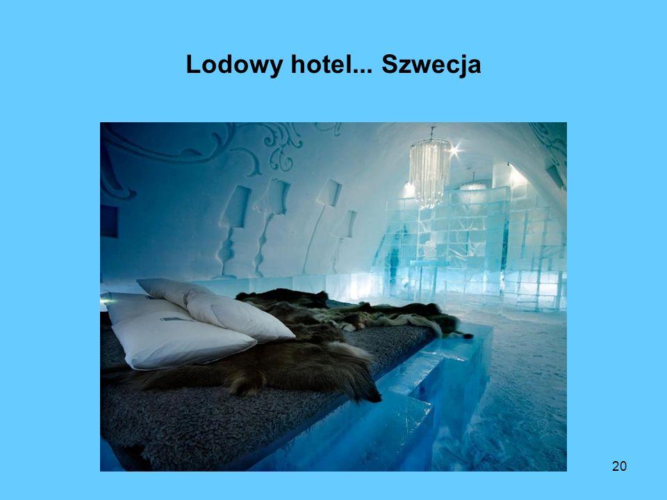 20 Lodowy hotel... Szwecja