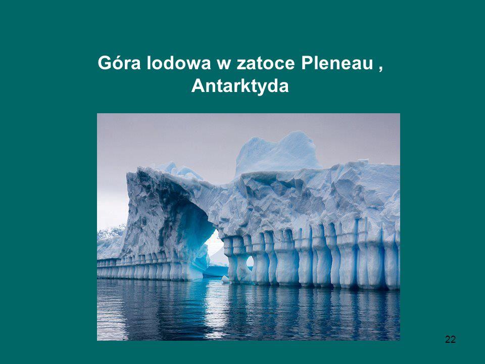 22 Góra lodowa w zatoce Pleneau, Antarktyda