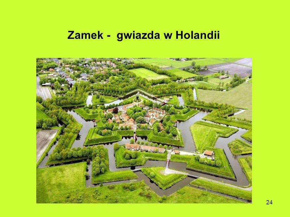 24 Zamek - gwiazda w Holandii