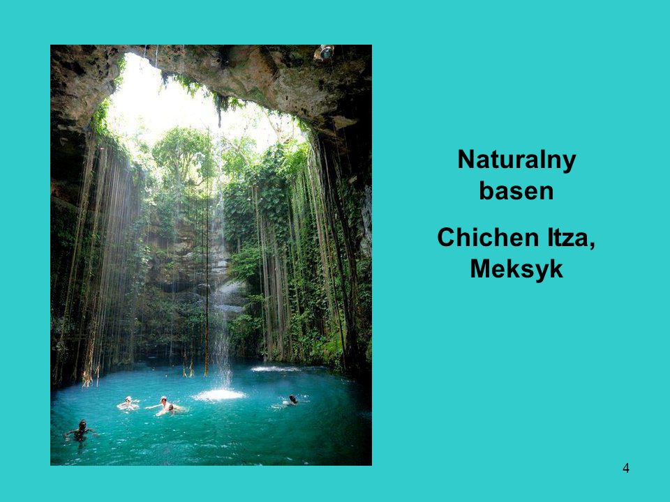 4 Naturalny basen Chichen Itza, Meksyk