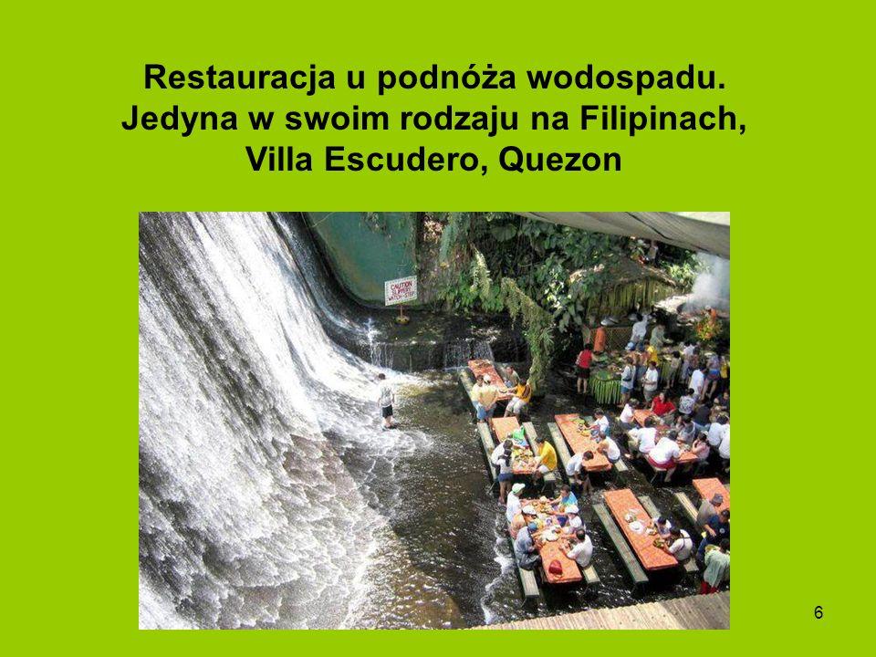 6 Restauracja u podnóża wodospadu. Jedyna w swoim rodzaju na Filipinach, Villa Escudero, Quezon