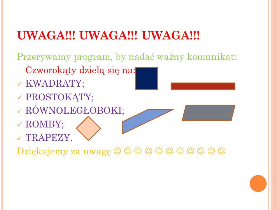 UWAGA!!.UWAGA!!. UWAGA!!.