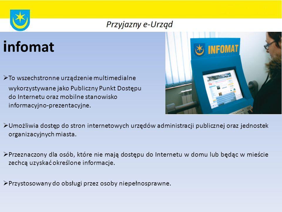 i nfomat To wszechstronne urządzenie multimedialne wykorzystywane jako Publiczny Punkt Dostępu do Internetu oraz mobilne stanowisko informacyjno-prezentacyjne.