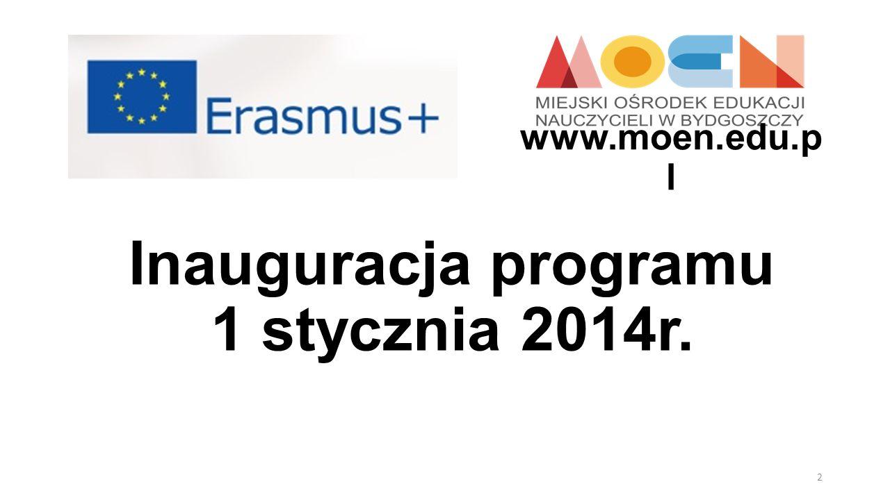 Inauguracja programu 1 stycznia 2014r. 2 www.moen.edu.p l
