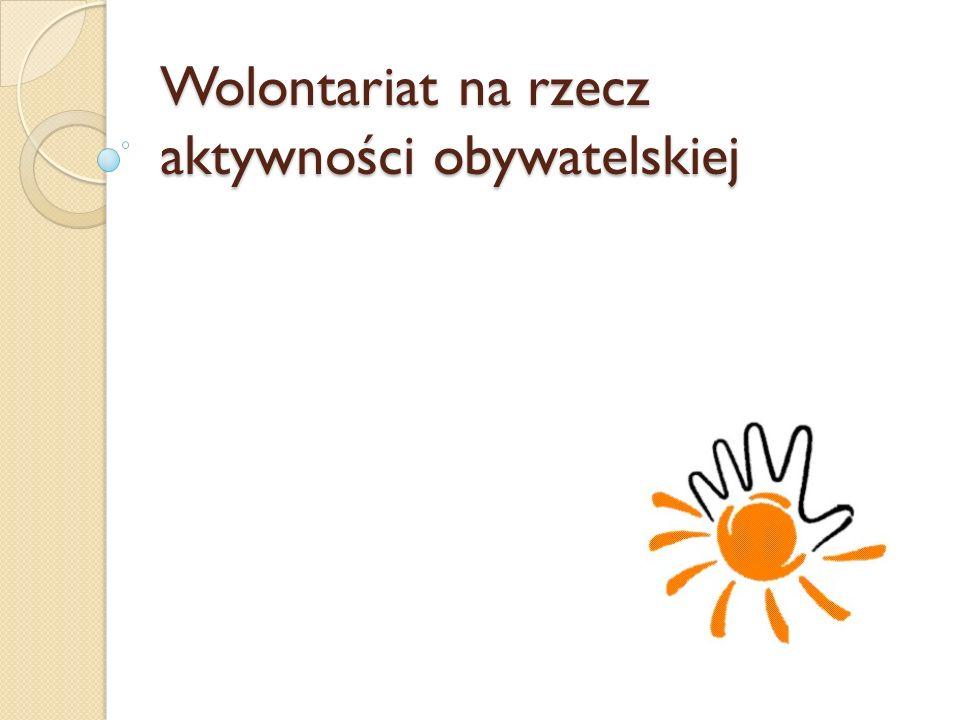 Wolontariat na rzecz aktywności obywatelskiej