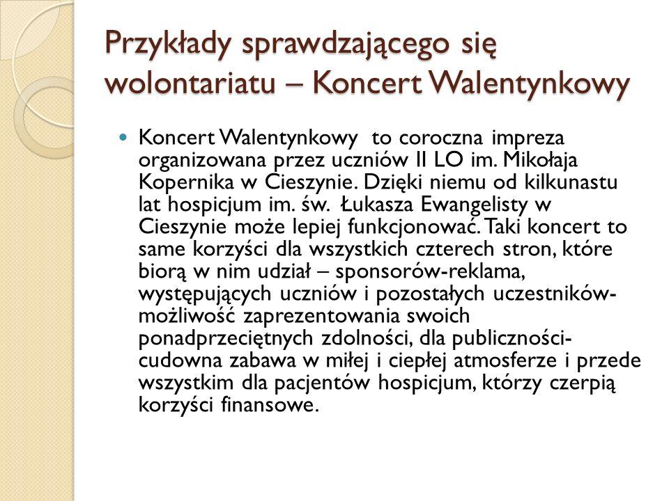 Przykłady sprawdzającego się wolontariatu – Koncert Walentynkowy Koncert Walentynkowy to coroczna impreza organizowana przez uczniów II LO im. Mikołaj