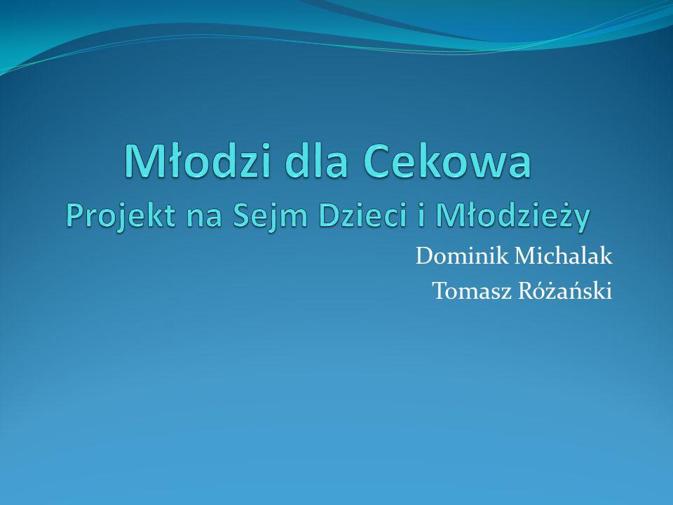 Dominik Michalak Tomasz Różański