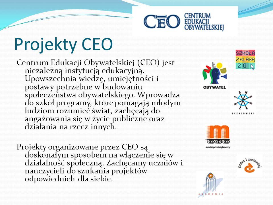 Projekty CEO Centrum Edukacji Obywatelskiej (CEO) jest niezależną instytucją edukacyjną. Upowszechnia wiedzę, umiejętności i postawy potrzebne w budow
