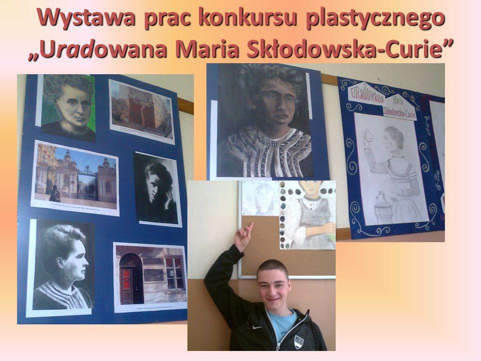 Wystawa prac konkursu plastycznego Uradowana Maria Skłodowska-Curie