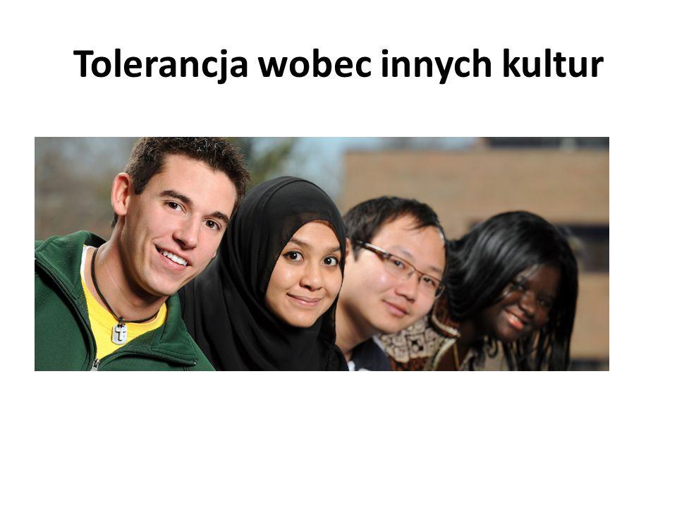 Tolerancja wobec innych kultur