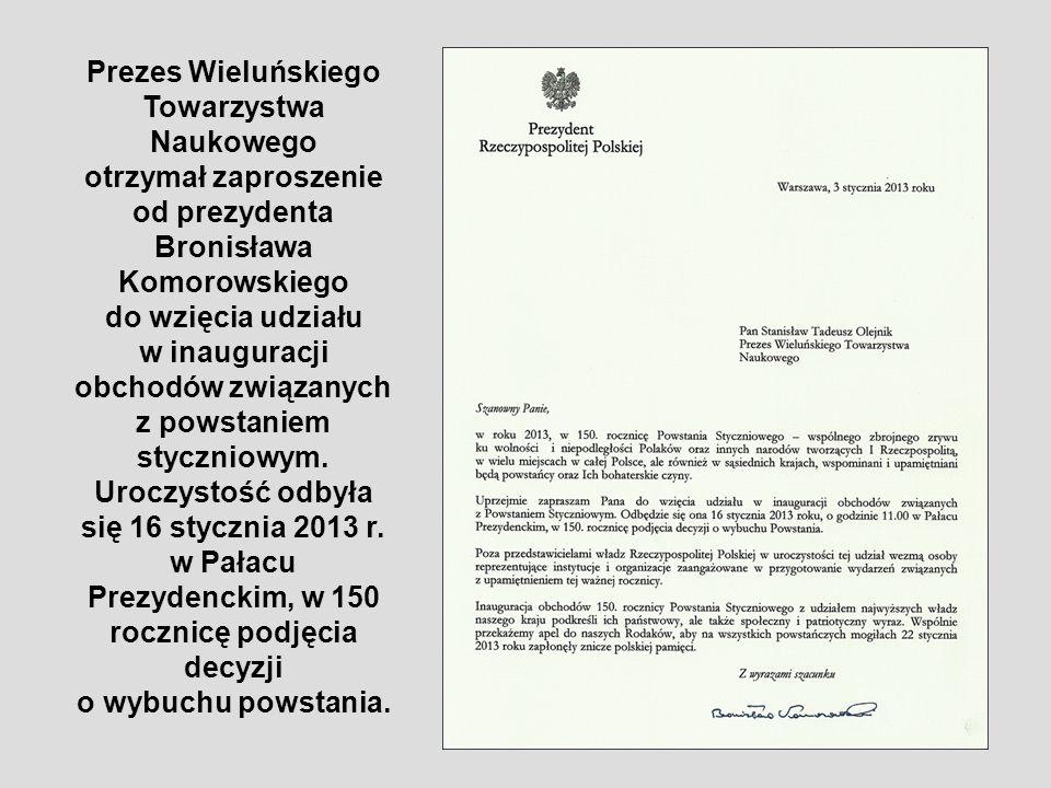 Prezes Wieluńskiego Towarzystwa Naukowego otrzymał zaproszenie od prezydenta Bronisława Komorowskiego do wzięcia udziału w inauguracji obchodów związa