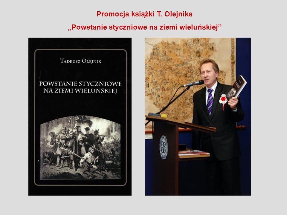 Promocja książki T. Olejnika Powstanie styczniowe na ziemi wieluńskiej