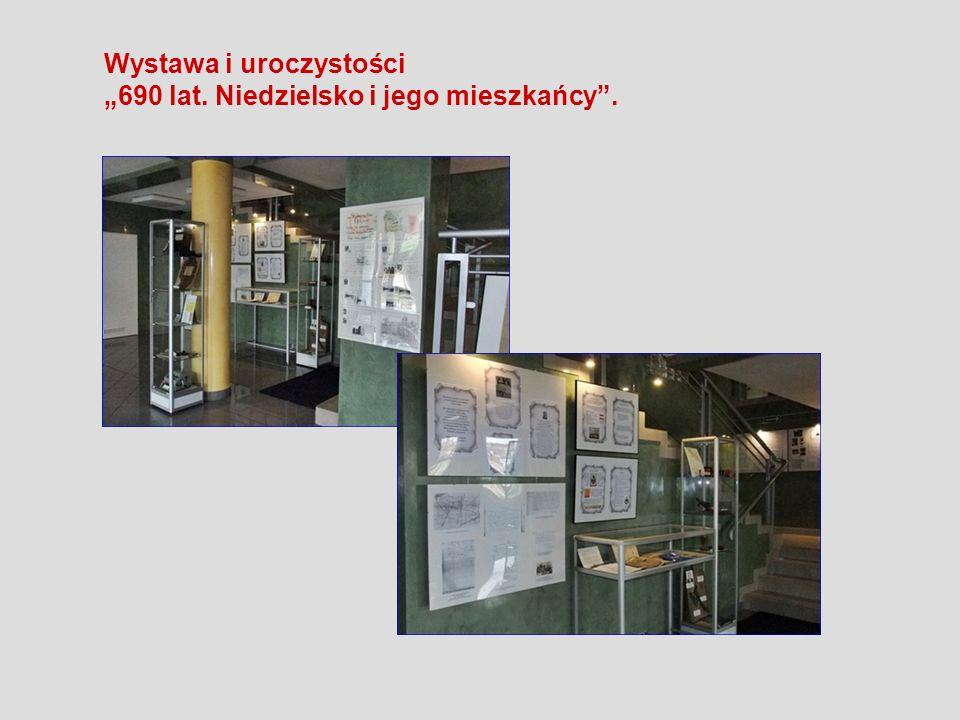 Wystawa i uroczystości 690 lat. Niedzielsko i jego mieszkańcy.