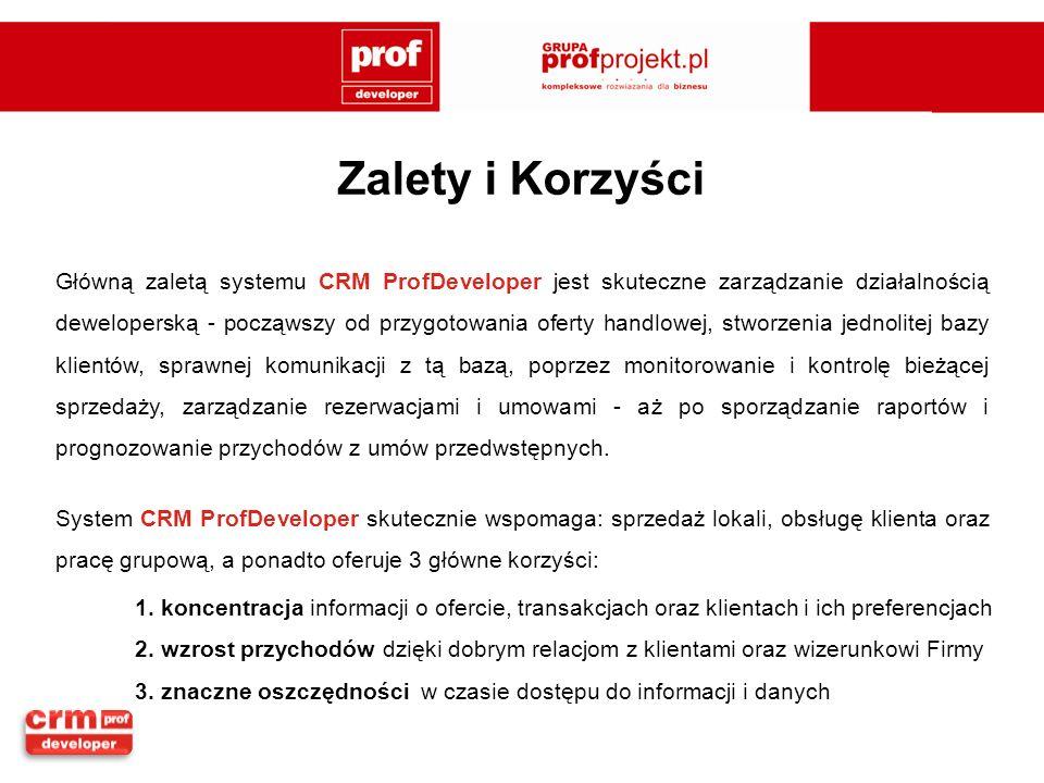 System CRM ProfDeveloper skutecznie wspomaga: sprzedaż lokali, obsługę klienta oraz pracę grupową, a ponadto oferuje 3 główne korzyści: Główną zaletą