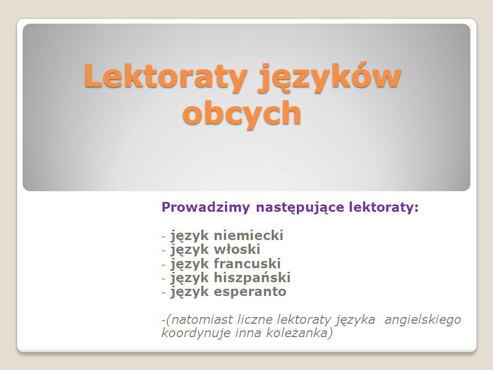 Działalność Sekcji Języków Obcych Sem. I 2013/2014r - Opracowała: - MARIA SIERŻĘGA – koordynator