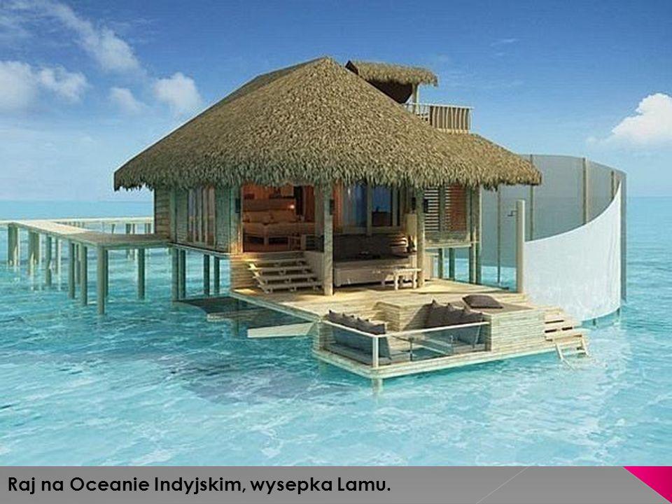 Raj na Oceanie Indyjskim, wysepka Lamu.
