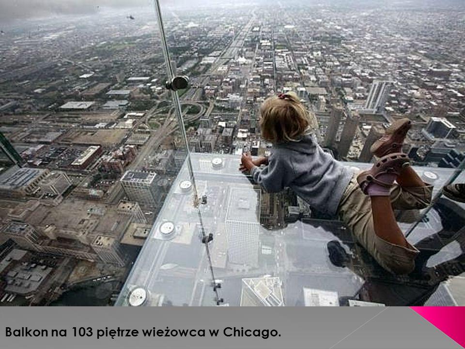 Balkon na 103 piętrze wieżowca w Chicago.