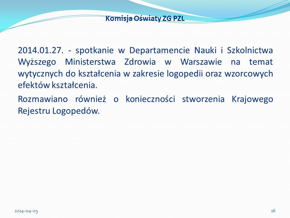 2014.01.27. - spotkanie w Departamencie Nauki i Szkolnictwa Wyższego Ministerstwa Zdrowia w Warszawie na temat wytycznych do kształcenia w zakresie lo