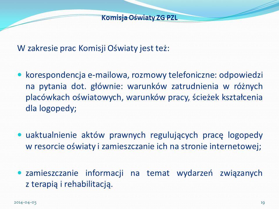 W zakresie prac Komisji Oświaty jest też: korespondencja e-mailowa, rozmowy telefoniczne: odpowiedzi na pytania dot. głównie: warunków zatrudnienia w