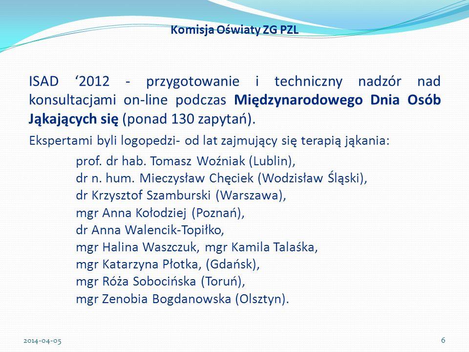 ISAD 2012 - przygotowanie i techniczny nadzór nad konsultacjami on-line podczas Międzynarodowego Dnia Osób Jąkających się (ponad 130 zapytań). Ekspert