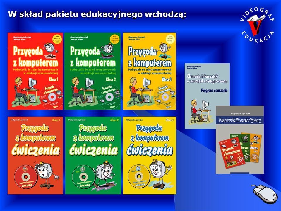 W skład pakietu edukacyjnego wchodzą:
