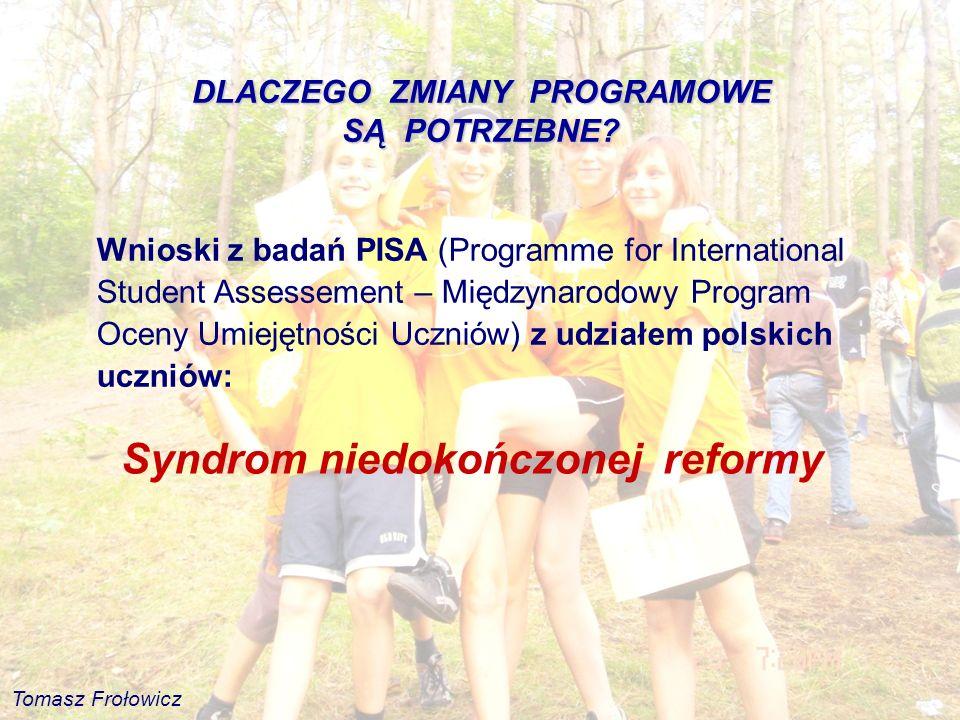 Wnioski z badań PISA (Programme for International Student Assessement – Międzynarodowy Program Oceny Umiejętności Uczniów) z udziałem polskich uczniów