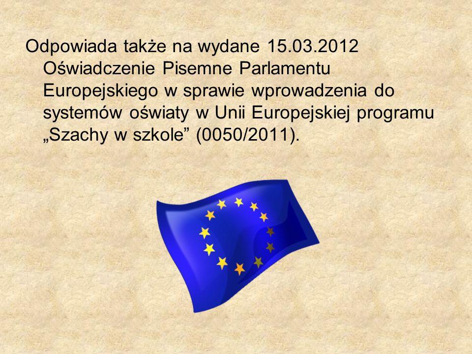 Odpowiada także na wydane 15.03.2012 Oświadczenie Pisemne Parlamentu Europejskiego w sprawie wprowadzenia do systemów oświaty w Unii Europejskiej prog