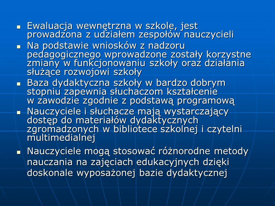 Ewaluacja wewnętrzna w szkole, jest prowadzona z udziałem zespołów nauczycieli Ewaluacja wewnętrzna w szkole, jest prowadzona z udziałem zespołów nauc