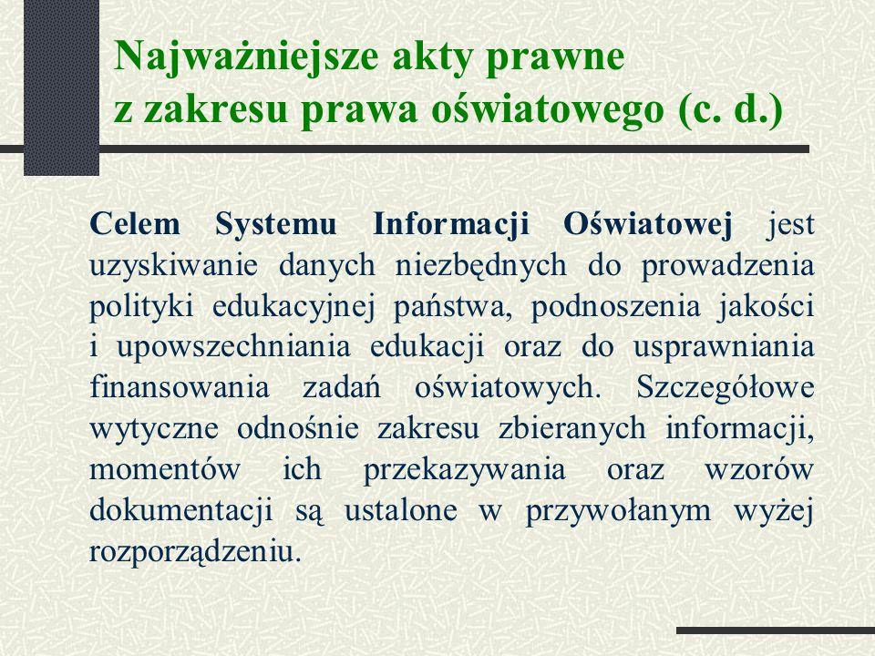 Najważniejsze akty prawne z zakresu prawa oświatowego (c.