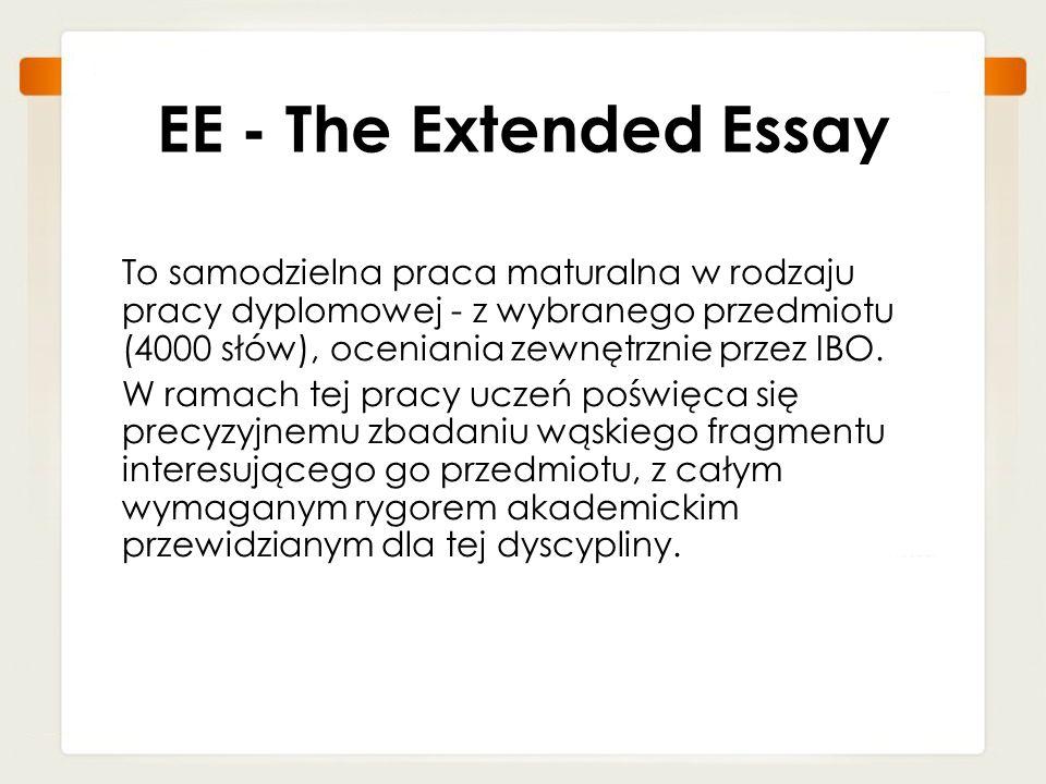 To samodzielna praca maturalna w rodzaju pracy dyplomowej - z wybranego przedmiotu (4000 słów), oceniania zewnętrznie przez IBO. W ramach tej pracy uc