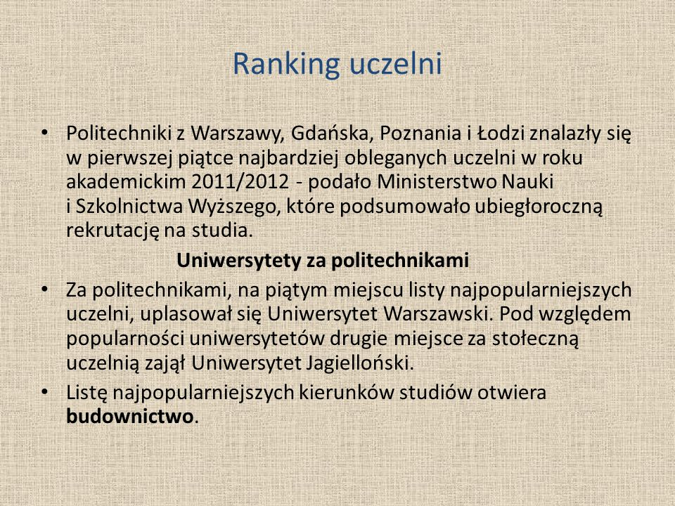 Ranking uczelni Politechniki z Warszawy, Gdańska, Poznania i Łodzi znalazły się w pierwszej piątce najbardziej obleganych uczelni w roku akademickim 2